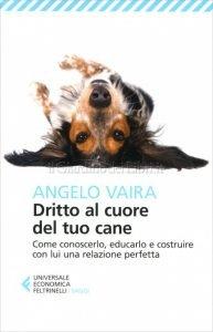 libro dritto al cuore del tuo cane vaira