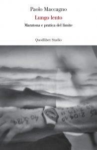 Copertina del libro Lungo Lento, di Paolo Maccagno