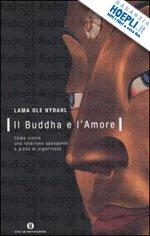 Il Buddha e l ' Amore
